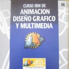 Libros de segunda mano: CURSO IBM DE ANIMACIÓN, DISEÑO Y MULTIMEDIA Nº 14 AUTODESK ANIMATOR IV. Lote 79134293
