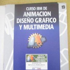 Libros de segunda mano: CURSO IBM DE ANIMACIÓN, DISEÑO Y MULTIMEDIA Nº 19 WINDOWS VI, APLICACIONES MULTIMEDIA,I. Lote 79135613