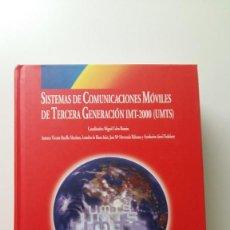 Libros de segunda mano: SISTEMAS DE COMUNICACIONES MOVILES DE TERCERA GENERACION IMT-2000 (UMTS) - HERNANDO RABANOS - +CDROM. Lote 79511225
