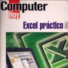 Libros de segunda mano: EXCEL PRACTICO. Lote 80498849
