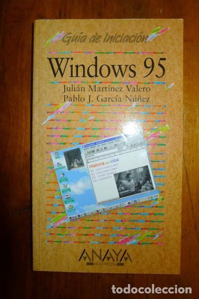 MARTÍNEZ VALERO, JULIÁN. WINDOWS 95 [GUÍA DE INICIACIÓN] (Libros de Segunda Mano - Informática)
