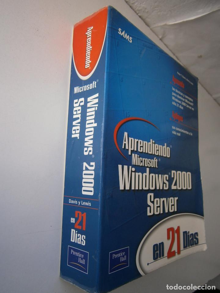 Libros de segunda mano: APRENDIENDO MICROSOFT WINDOWS 2000 SERVER EN 21 DIAS Peter Davis Barry Lewis Pearson 1 edicion 2001 - Foto 3 - 81188044