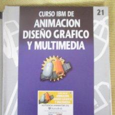 Libros de segunda mano: CURSO IBM DE ANIMACIÓN, DISEÑO Y MULTIMEDIA Nº 21 AUTODESK ANIMATOR VI. Lote 83033580