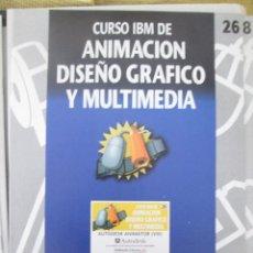 Libros de segunda mano: CURSO IBM DE ANIMACIÓN, DISEÑO Y MULTIMEDIA Nº 26 AUTODESK ANIMATOR VIII. Lote 83035096
