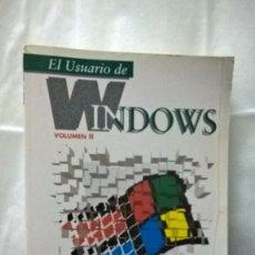 Libros de segunda mano: EL USUARIO DE WINDOWS VOLUMEN II – EDITA ANAYA MULTIMEDIA. Lote 83036736