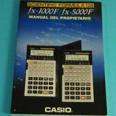 Livres d'occasion: SCIENTIFIC FORMULA 128. FX-1000F / FX-5000F. MANUAL DEL PROPIETARIO. Lote 83044712