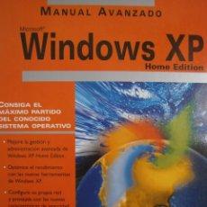 Libros de segunda mano: MANUAL AVANZADO DE WINDOWS XP HOME EDITION JOSE MARIA DELGADO CABRERA ANAYA 2002 CON CD. Lote 83686096
