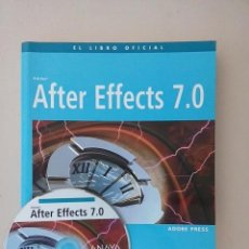 Libros de segunda mano: AFTER EFFECTS 7.0. Lote 83848420