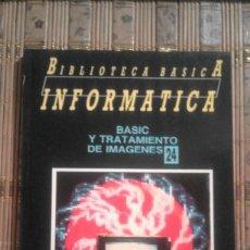 Libros de segunda mano: BASIC Y TRATAMIENTO DE IMÁGENES - BIBLIOTECA BÁSICA INFORMÁTICA 24. Lote 85137924