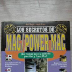 Libros de segunda mano: APPLE COMPUTER. LIBRO LOS SECRETOS DE MAC / POWERMAC. DAVID POGUE Y JOSEPH SCHORR. Lote 85739896