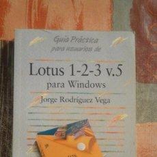 Libros de segunda mano: LOTUS 1-2-3 V.5 PARA WINDOWS - JORGE RODRÍGUEZ VEGA. Lote 86053596