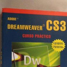 Libros de segunda mano: DREAMWEAVER CS3. CURSO PRÁCTICO. JOSÉ LUIS OROS. INCLUYE CD-ROM. Lote 86102880