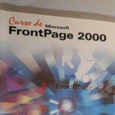 Libros de segunda mano: CURSO DE FRONTPAGE 2000. . Lote 86105744