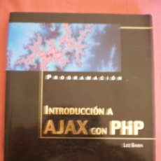 Libros de segunda mano: INTRODUCCION A AJAX CON PHP. Lote 87010624