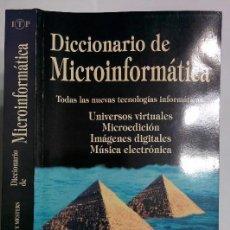 Libros de segunda mano: DICCIONARIO DE MICROINFORMÁTICA UNIVERSOS VIRTUALES / ... 1996 VIRGA Y MESTERS 1ª ED. PARANINFO . Lote 87582608