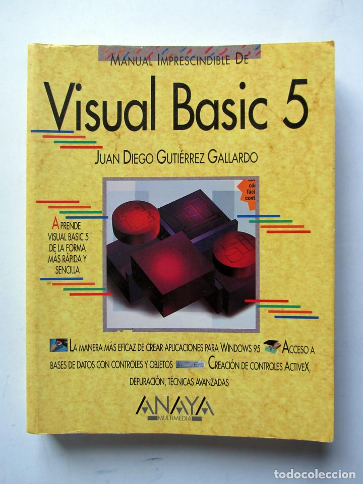 VISUAL BASIC 5. JUAN DIEGO GUTIÉRREZ GALLARDO (Libros de Segunda Mano - Informática)