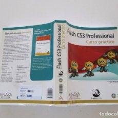 Libros de segunda mano: TODD PERKINS. FLASH CS3 PROFESSIONAL. CURSO PRÁCTICO. RMT81367. . Lote 89288948