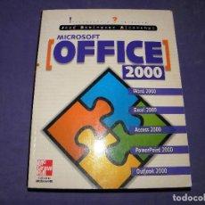 Libros de segunda mano: MICROSOFT OFICCE 2000 - JOSE DOMINGUEZ ALCONCHEL. Lote 89356552