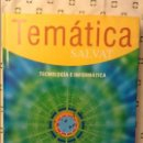 Libros de segunda mano: TECNOLOGIA E INFORMATICA - TEMATICA SALVAT -. Lote 89616520