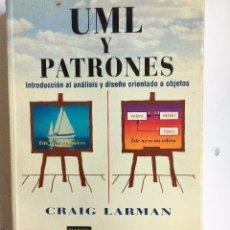 Libros de segunda mano: UML Y PATRONES. INTRODUCCIÓN AL ANÁLISIS ORIENTADO A OBJETOS. CRAIG LARMAN-PEARSON, 1ª EDICIÓN, 1999. Lote 90411579