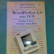 Libros de segunda mano: WORDPERFECT 6.0 PARA DOS. Lote 91460869