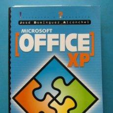 Libros de segunda mano: MICROSOFT OFFICE XP. JOSE DOMINGUEZ ALCONCHEL. OSBORNE MCGRAW-HILL 2001. Lote 92118045