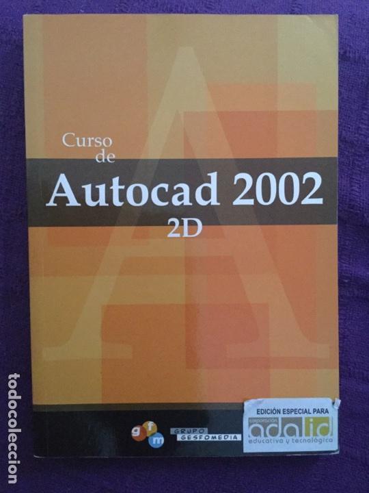CURSO DE AUTOCAD 2002 - GRUPO GESFOMEDIA (Libros de Segunda Mano - Informática)