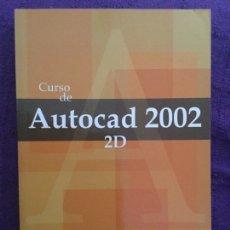 Libros de segunda mano: CURSO DE AUTOCAD 2002 - GRUPO GESFOMEDIA. Lote 93384259