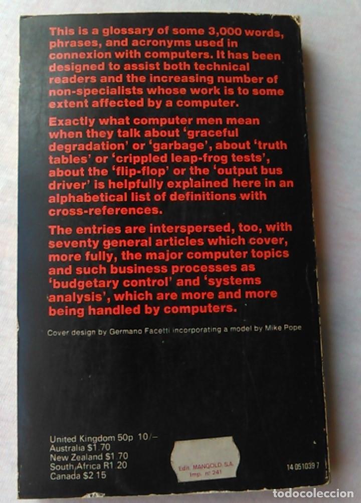 Libros de segunda mano: A dictionary of computers. Anthony Chandor. Penguin Reference Books. 1971. ISBN 0140510397. - Foto 2 - 94490686