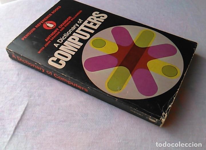 Libros de segunda mano: A dictionary of computers. Anthony Chandor. Penguin Reference Books. 1971. ISBN 0140510397. - Foto 7 - 94490686