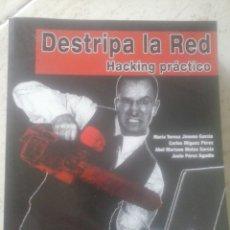 Libros de segunda mano: DESTRIPANDO LA RED. HACKING PRÁCTICO.. Lote 94927531