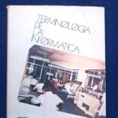 Libros de segunda mano: TERMINOLOGÍA DE LA INFORMÁTICA. UNA OBRA DE CONSULTA. ROBERTO ZUBIRI, COMPUTEX. 1973. AÑOS 70.. Lote 95145651