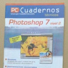 Libros de segunda mano - PC Cuadernos tecnicos: Photoshop 7 nivel 2 - OFERTAS DOCABO - 95576511