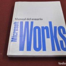Libros de segunda mano: MICROSOFT WORKS MANUAL DEL USUARIO - TI4. Lote 95693107