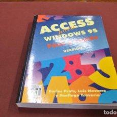 Libros de segunda mano: ACCES PARA WINDOWS 95 FÀCIL Y RÁPIDO VERSION 7 CARLOS PRATS - TI4. Lote 95696311