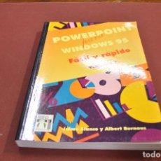 Libros de segunda mano: POWERPOINT PARA WINDOWS 95 FÀCIL Y RÁPIDO VERSION 7 CARLOS PRATS - TI4. Lote 95697811