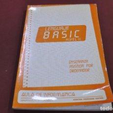 Libros de segunda mano: LENGUAJE BASIC NIVELL II - AULA DE INFORMATICA - TI4. Lote 95697907