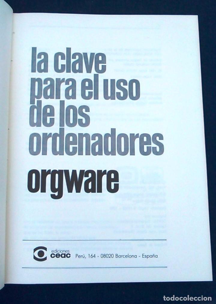 Libros de segunda mano: La clave para el uso de los ordenadores. Orgware. Wilfried Weitzel. CEAC. Informática años 80. - Foto 2 - 95928727