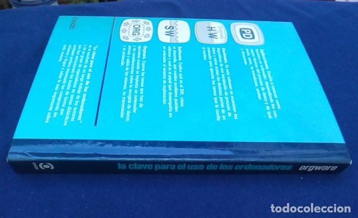 Libros de segunda mano: La clave para el uso de los ordenadores. Orgware. Wilfried Weitzel. CEAC. Informática años 80. - Foto 7 - 95928727