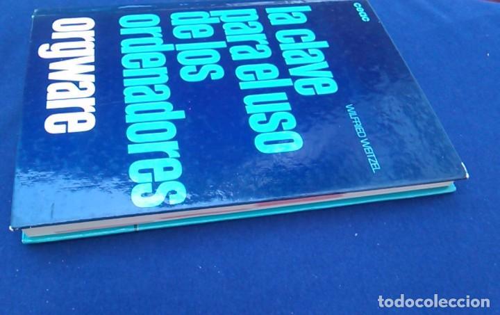 Libros de segunda mano: La clave para el uso de los ordenadores. Orgware. Wilfried Weitzel. CEAC. Informática años 80. - Foto 8 - 95928727
