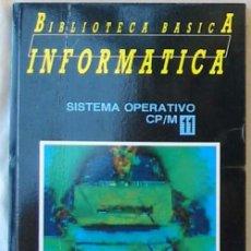 Libri di seconda mano: SISTEMA OPERATIVO CP/M - BIBLIOTECA BÁSICA INFORMÁTICA - INGELEK - VER INDICE. Lote 95929567