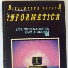 Libros de segunda mano: LOS ORDENADORES UNO A UNO - BIBLIOTECA BÁSICA INFORMÁTICA - INGELEK - VER INDICE. Lote 95929831