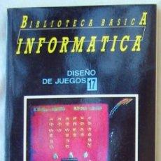 Libri di seconda mano: DISEÑO DE JUEGOS - BIBLIOTECA BÁSICA INFORMÁTICA - INGELEK - VER INDICE. Lote 95932343