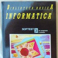 Libros de segunda mano: SOFTEST - BIBLIOTECA BÁSICA INFORMÁTICA - INGELEK - VER INDICE. Lote 95934411