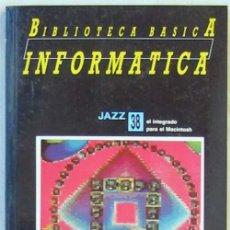 Libros de segunda mano: JAZZ - BIBLIOTECA BÁSICA INFORMÁTICA - INGELEK - VER INDICE. Lote 95934651