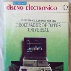 Libros de segunda mano: PROCESADOR DE DATOS UNIVERSAL - BIBLIOTECA DE DISEÑO ELECTRÓNICO - ED. INGELEK 1986 - VER INDICES. Lote 96062647
