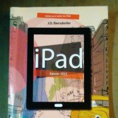 Libros de segunda mano: IPAD ANAYA 2012 JP BIERSDORFER VÁLIDO PARA TODOS LOS I PAD. Lote 97092904