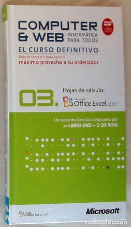 HOJAS DE CÁLCULO - OFFICE ACCESS 2007 - LIBRO + DVD + 2 CD ROM 2008 - VER INDICE (Libros de Segunda Mano - Informática)