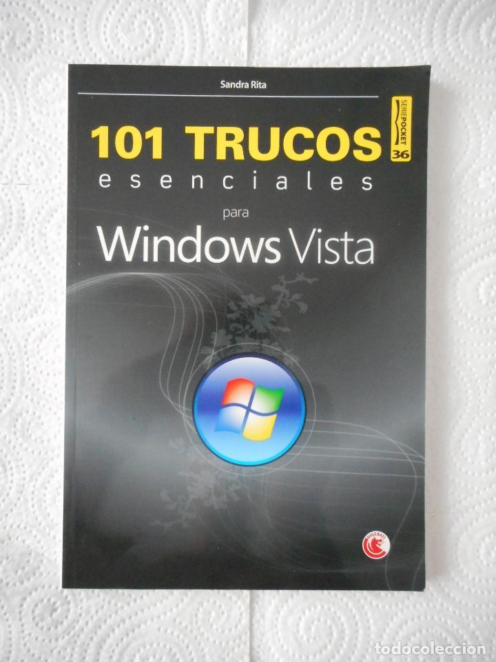 101 TRUCOS ESENCIALES PARA WINDOWS VISTA. SANDRA RITA. SERIE POCKET Nº 36. 128 PÁGINAS. 2009 (Libros de Segunda Mano - Informática)