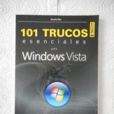 Libros de segunda mano: 101 TRUCOS ESENCIALES PARA WINDOWS VISTA. SANDRA RITA. SERIE POCKET Nº 36. 128 PÁGINAS. 2009. Lote 97394919